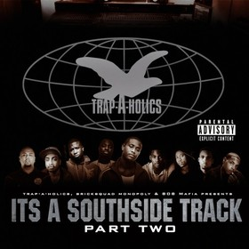 It's A Southside Track, Part 2 Trap-A-Holics front cover