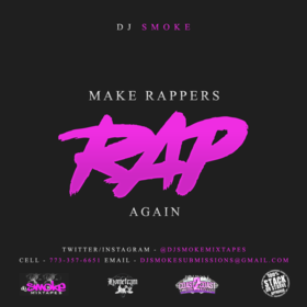 Make Rappers RAP Again!! DJ Smoke front cover