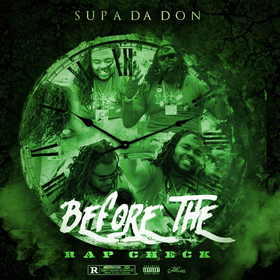 Before The Rap Check Supa Da Don front cover