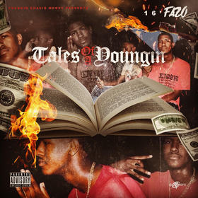 Tales Of A Youngin by 16'Fazo