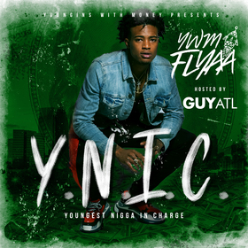 Youngest Nigga In Charge YWM Flyaa front cover