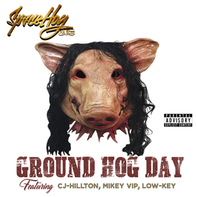 Ground Hog Day Space Hog Tha Boss front cover