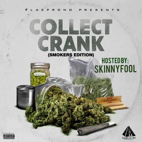 Collect Crank (Smokers Edition) LAEpromo front cover