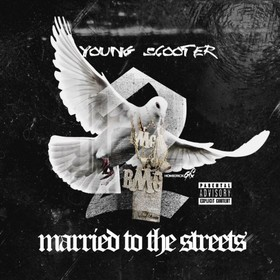 Married To The Streets 2 Young Scooter front cover