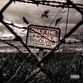 Only The Family Involved Vol. 1 Lil Durk front cover