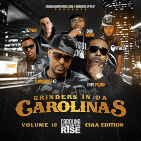 Grinders In Da Carolinas 12 (#CIAA Edition) DJ Boss Chic front cover
