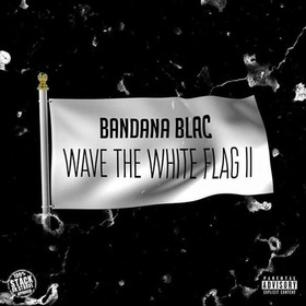 Wave The White Flag 2 Bandana Blac front cover