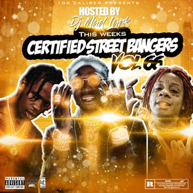 This Weeks Certified Street Bangers Vol.66 DJ Mad Lurk front cover