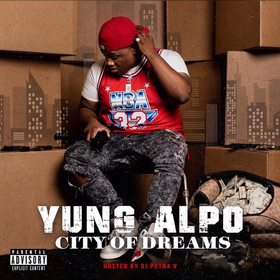 City Of Dreams Yung Alpo front cover