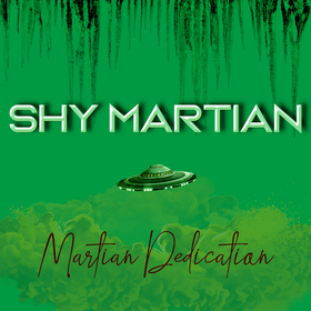 Martian Dedication Shy Martian front cover