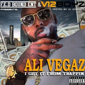 I Got It From Trappin Ali Vegaz front cover