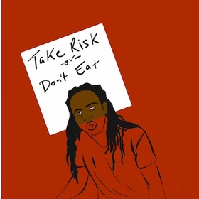 Le'Dex- Take Risk or Don't Eat Dj Young Cee front cover