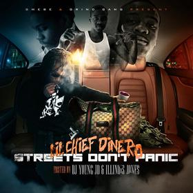Streets Don't Panic Lil Chief Dinero front cover