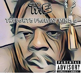 Tae - Thoughts From My Mind 2 DJ Shooter front cover