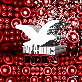 Indie 💯  Vol. 1 Trap-A-Holics front cover