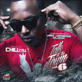 Talk Of The Town 6 (Hosted By Chill Will) DJ 864 front cover