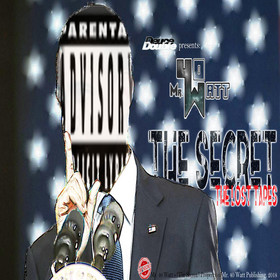 Mr. 40. Watt: The Secret (The Lost Tapes) DeUce Double front cover