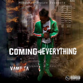 Coming 4 Everything Vamp.Ta front cover