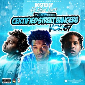 This Weeks Certified Street Bangers Vol.67 DJ Mad Lurk front cover