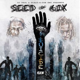 $uicide 6ix Seed of 6ix front cover
