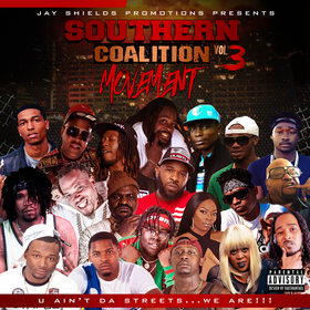 Southern Coalition Movement Mixtape Vol. 3 - U Ain't Da Streets...We Are!!! various artist front cover