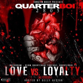 QuarterBoi - Love VS Loyalty TyyBoomin front cover