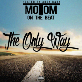 The Only Way TomTomOnTheBeat front cover