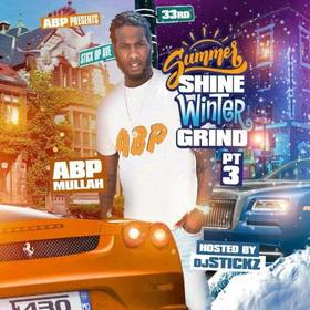 Summer Shine Winter Grind Pt 3 Mullah Abp front cover