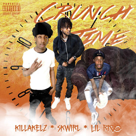 Crunch Time KillaKelz & Skwirl front cover