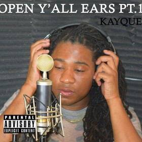 Open Y'all Ears pt 1 KayQue front cover