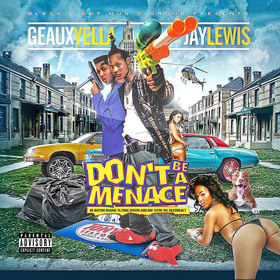 Don't Be A Menace Geaux Yella front cover