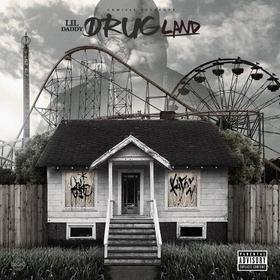 Drug Land Lil Daddy front cover