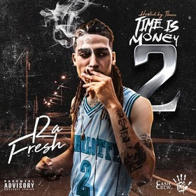 Time Is Money 2 RaFresh front cover