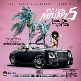 Rich Music Mixtape 5 (Labor Day Edition) Rich Music Management front cover