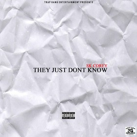 They Just Don't Know SK Corey front cover