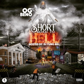 OG Beno - Short Road To Hell DJ Yung Rel front cover