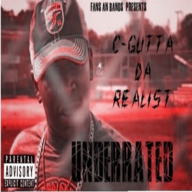 C Gutta Da Realist - Underrated Dj Illy Jay front cover