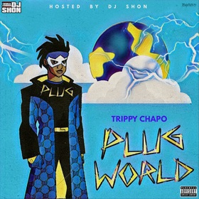 Plug World Trippy Chapo front cover