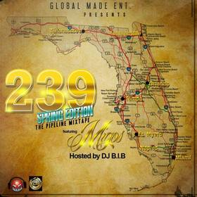 The Pipeline Mixtape [239 Spring Edition] DJ B.I.B front cover