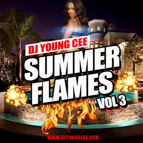 Dj Young Cee- SUMMER FLAMES Vol 3 Dj Young Cee front cover
