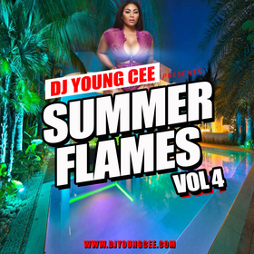 Dj Young Cee- SUMMER FLAMES Vol 4 Dj Young Cee front cover