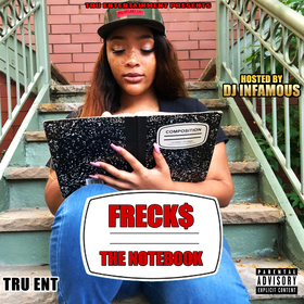Freck$- The Notebook DJ Infamous front cover