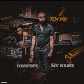 Fedy Baby - Respect My Name LandoBeatz front cover