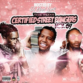 This Weeks Certified Street Bangers Vol.69 DJ Mad Lurk front cover