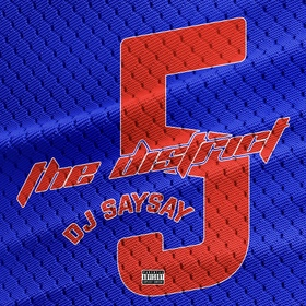The District 5 DJ SaySay front cover