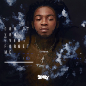 Don't You Ever Forget Me 3 Skooly front cover