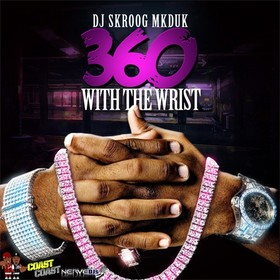 360 With Da Wrist Skroog Mkduk front cover