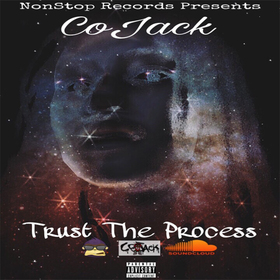 Trust The Process - CoJack Dj Trey Cash front cover