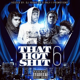 That Hot Shit 6 O1P Mixtapes front cover
