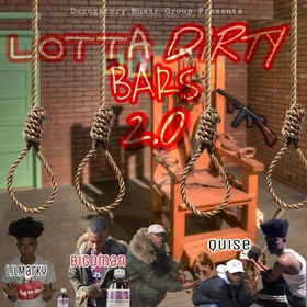 Lotta Dirty Bars 2.0 LilMarky, BIGDMan, & Quise front cover
